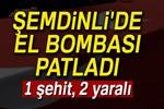 Şemdinli'de kazaen el bombası patladı!