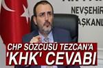 AK Parti Sözcüsü Ünal'dan CHP Sözcüsü Tezcan'a 'KHK' cevabı