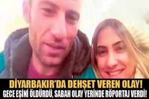 Gece eşini öldürdü sabah olay yerinde röportaj verdi!