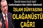 Cumhurbaşkanı Erdoğan'dan telefon diplomasisi