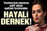 Nilhan Osmanoğlu'ndan hayali dernek!