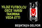 Beşiktaş, Vida'ya kavuşuyor!