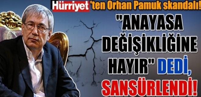 Hürriyet'ten Orhan Pamuk skandalı!
