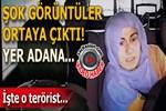 Adana'da PKK'lı teröristin bombayı patlatma anı görüntülendi