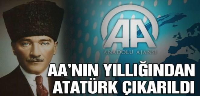 Anadolu Ajansı'nın yıllığından Atatürk çıkarıldı!