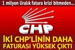 İki CHP'lin daha faturası yüksek çıktı!