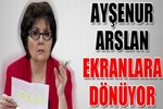 Ayşenur Arslan ekranlara dönüyor