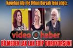 Orhan Bursalı ve Nagehan Alçı canlı yayında kapıştı