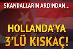 Türkiye, Hollanda'yı BM, AGİT ve Avrupa Konseyi'ne şikâyet edecek!