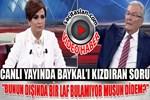 Didem Arslan Yılmaz'ın sorusu Deniz Baykal'ı kızdırdı