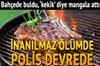 İstanbul Üsküdar'da ızgara yaparken ete baharat yerine uyuşturucu madde karıştırılması iddiasıyla...