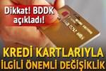 BDDK'dan banka ve kredi kartlarında değişiklik!