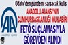 Anadolu Ajansı'nın Cumhurbaşkanlığı muhabirine FETÖ suçlaması!