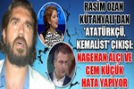 Rasim Ozan Kütahyalı'dan 'Atatürkçü, Kemalist' çıkışı!..