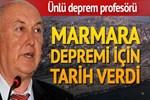 Deprem profesörü Marmara depremi için tarih verdi