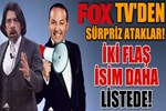 Fox TV'den sürpriz ataklar!