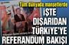 """Dış basından """"Türkiye'de referandum"""" bakışı"""