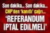 CHP'den 'gizli sayım' iddiası!