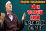 Fethullah Gülen 100 yaşına kadar yaşamak için ne yaptı?