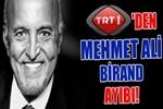TRT'den Mehmet Ali Birand ayıbı!
