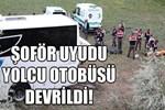 Ankara'da yolcu otobüsü şarampole yuvarlandı!