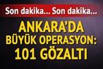 Ankara'da dev komiser operasyonu!
