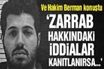 Hakim Berman'dan Reza Zarrab açıklaması!