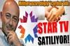 Sina Koloğlu bilgiyi 'içerden' aldı: Star TV satılıyor!
