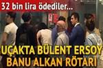 Bülent Ersoy, Banu Alkan ve Safiye Soyman uçağı 45 dakika geciktirdi