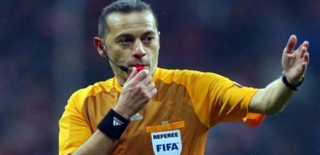 Dünyanın beklediği maç Cüneyt Çakır'ın!