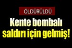 Bombalı saldırı hazırlığındaki terörist öldürüldü!