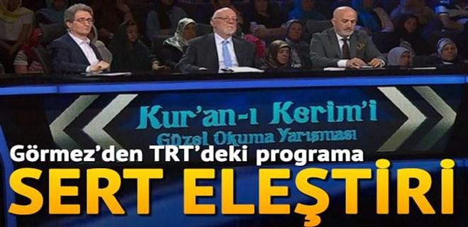 Görmez'den TRT'nin Kuran yarışmasına sert eleştiri!