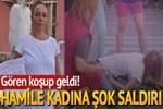 İzmir'de hamile kadını tartakladılar!