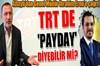 BBC'nin her yıl ödediği ücretleri açıkladığını hatırlatan Fatih Altaylı, TRT Genel Müdürü İbrahim...