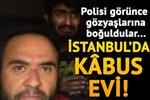 İstanbul'da İranlıların rehin tutulduğu kâbus evi!.