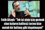 Fatih Altaylı'dan olay yaratan yazı
