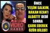 Erol Köse 'Yeşim Salkım' açıklamasından çark etti!