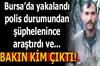 Bursa'da yol kontrolünden kaçmaya çalışırken yakalanan terör örgütü PKK'nın sözde Van Aladağlar...