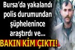 PKK'nın sözde komutanı Bursa'da yakalandı!