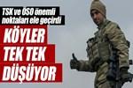 TSK ve ÖSO güçleri önemli noktaları ele geçirdi