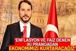 Bakan Albayrak'tan 'Enflasyon ve faiz' açıklaması
