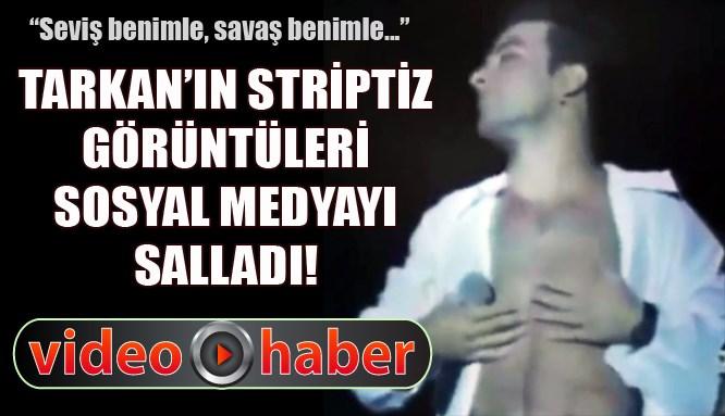 Tarkan'ın sosyal medyayı sallayan striptiz görüntüleri!