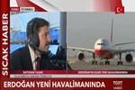 İstanbul'da yeni havalimanı açılıyor