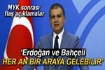 AK Parti Sözcüsü Çelik'ten açıklamalar