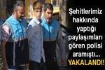 Donarak şehit olan askerlerimize hakaret eden çocuğa ev hapsi