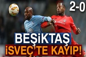 Beşiktaş, İsveç'te kayıp