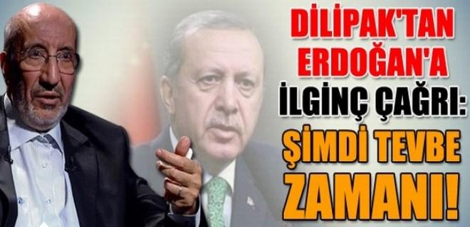 Abdurrahman Dilipak'tan Erdoğan'a ilginç çağrı