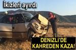 Denizli'de feci trafik kazası!