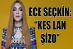 Ece Seçkin: