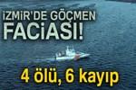 Dikili'de göçmen teknesi faciası!